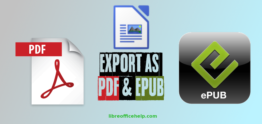 Save, Export Writer Documents in PDF, EPUB Format