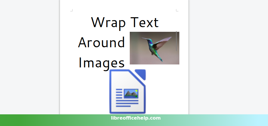 How to Wrap Text With Images in LibreOffice Writer