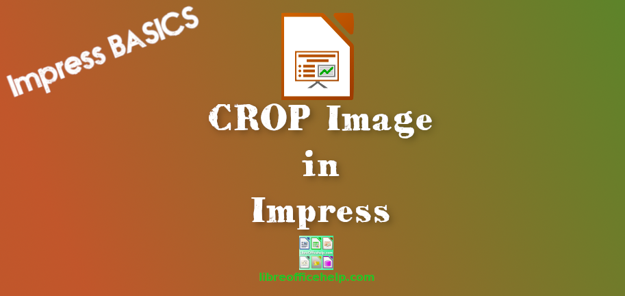 How to Crop Image in LibreOffice Impress