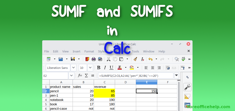 SUMIF and SUMIFS Function with Examples in LibreOffice Calc