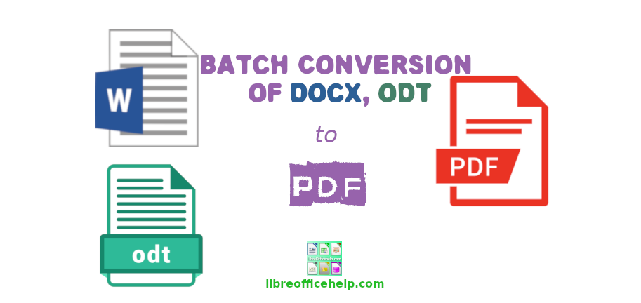 How to Batch Convert Writer Documents to PDF in LibreOffice